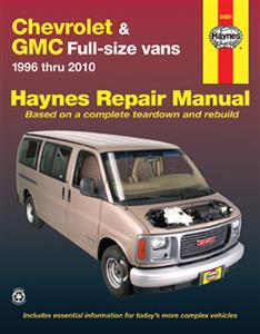 Chevrolet & GMC Full Size Vans 1996-2010 Repair Manual Petrol