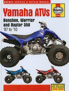 Yamaha ATVs Banshee Warrior and Raptor 350 1987-2010 Repair Manual