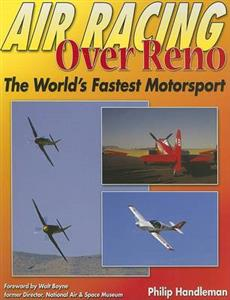 Air Racing Over Reno The Worlds Fastest Motorsport