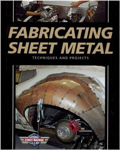 Fabricating Sheet Metal - Techniques And Projects