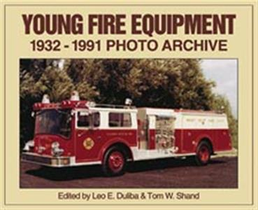 Young Fire Equipment 1932-1991 Photo Archive