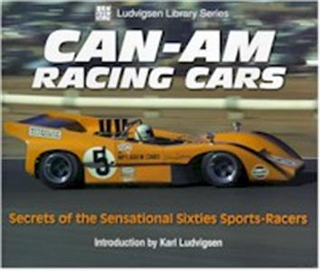 Can Am Racing Cars - Secrets Of The Sensational Sixties Sports Racers