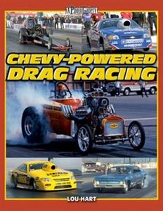 Chevy Powered Drag Racing - A Photo Gallery
