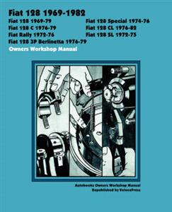 Fiat 128 1969-1982 Owners Workshop Manual