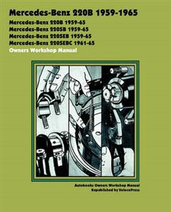 Mercedes Benz 220B 1959-1965 Owners Workshop Manual