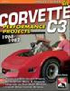 C3 Corvette 1968-1982 How To Build And Modify