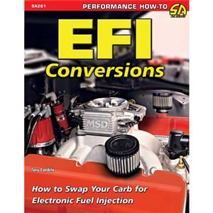 EFI Conversions - How to Swap Your Carb for Electronic Fuel Injection