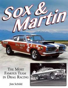 Sox and Martin - The Most Famous Team In Drag Racing