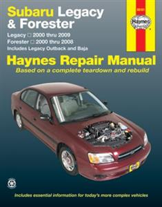 Subaru Legacy 2000-09 & Forester 2000-08 2.5 Petrol Repair Manual