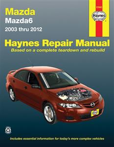 Mazda 6 (Atenza) 2003-12 Repair Manual Petrol 2.3 & 2.5