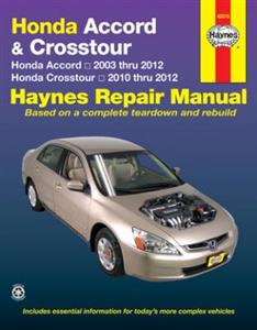 Honda Accord 2003-12 & Crosstour 2010-12 Repair Manual (Not NZ Accord Euro)
