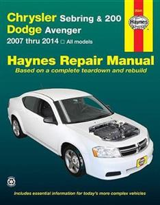 Chrysler Sebring & 200 and Dodge Avenger 2007-2014 Repair Manual