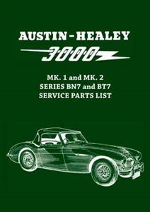 Austin-Healey 3000 Mk1 & Mk2 BN7 & BT7 Parts List