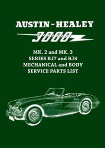 Austin-Healey 3000 Mk2 & Mk3 BJ7 & BJ8 Parts List