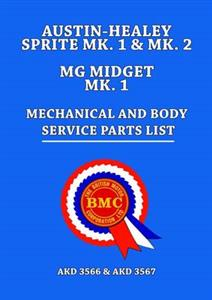 Austin-Healey Sprite Mk1 & Mk2 And MG Midget Mk1 Mechanical & Body Parts List