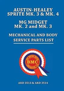 Austin-Healey Sprite Mk3 & Mk4 And MG Midget Mk2 & Mk3 Mechanical & Body Parts List