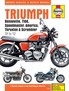 Triumph Bonneville T100 America Speedmaster Thruxton And Scrambler 2001-2015 Repair Manual