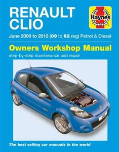 Renault Clio 2009-12 Repair Manual Petrol & Diesel