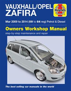 Vauxhall/Opel Zafira 2009-14 Owners Workshop Manual Petrol & Diesel