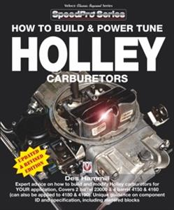 How To Build And Power Tune Holley Carburetors 2nd ed