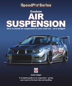 Custom Air Suspension: How To Install Air Suspension In Your Road Car - On A Budget!