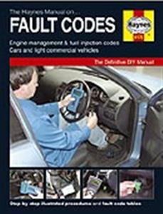 Haynes Fault Codes Manual - Engine Management And Fuel Injection Codes Cars and Light Commercials