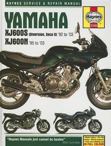 Yamaha XJ600S Diversion & Seca II And XJ600N Fours 1992-2003 Repair Manual