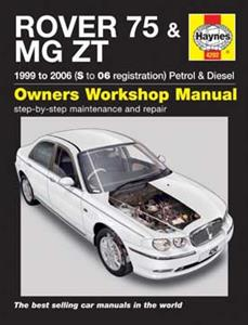 Rover 75 & MG ZT 1999-2006 Repair Manual Petrol & Diesel NOT V8
