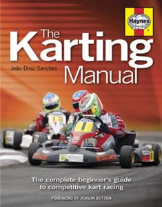 Karting Manual The Complete Beginners Guide To Competitive Kart Racing