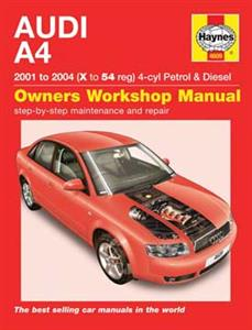 Audi A4 2001-04 Repair Manual 1.8 2.0 Petrol 1.9 Diesel NOT V6 Or Quattro Or Cabrio Body