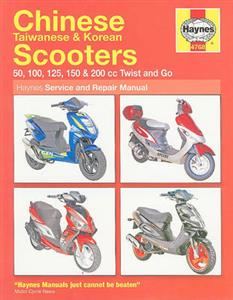 Chinese Taiwanese And Korean Scooters Repair Manual 50 100 125 150 And 200cc Twist And Go