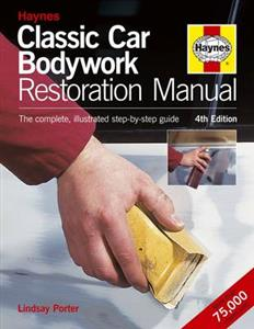 Classic Car Bodywork Restoration Manual 4th Ed