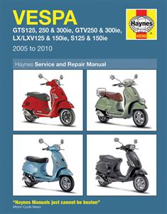 Vespa GTS 125/250/300 GTV 250/300 LV/LXV/S 125/150 2005-2010 Repair Manual