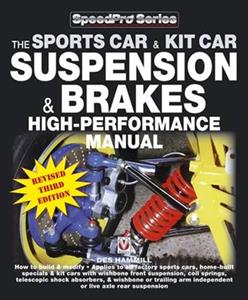 Sportscar And Kit Car Suspension And Brakes High Performance Manual How to Build and Modify