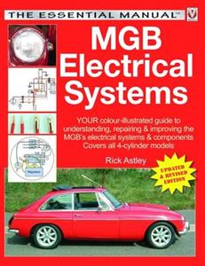 MGB Electrical Systems Revised Ed