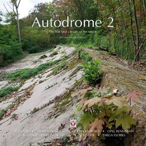 Autodrome 2 - The Lost Race Circuits Of The World