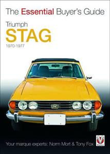 Triumph Stag 1970-77 The Essential Buyers Guide