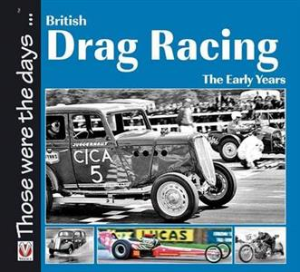 British Drag Racing - The Early Years