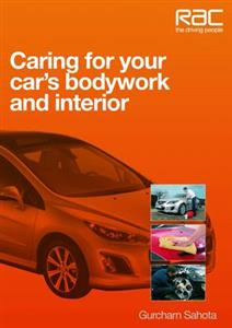 Caring For Your Cars Bodywork And Interior