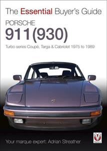 Porsche 911 Turbo (930) 1975-89 - The Essential Buyer's Guide