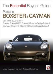 Porsche Boxster & Cayman 987 2005-11 - The Essential Buyer's Guide