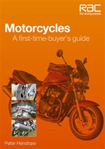 Motorcycles - A First Time Buyers Guide