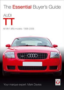Audi TT All Mk1 (8N) models 1998-2006 - Essential Buyer's Guide