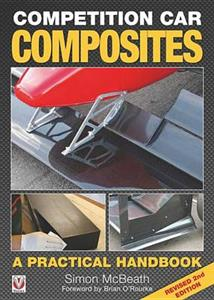 Competition Car Composites: A Practical Handbook 2nd Ed