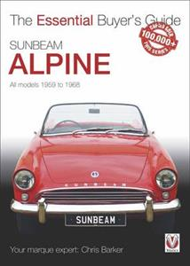 Sunbeam Alpine Essential Buyers Guide: All Models 1959 to 1968