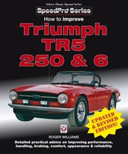How To Improve Triumph TR5 TR250 & TR6 Revised Ed REISSUE