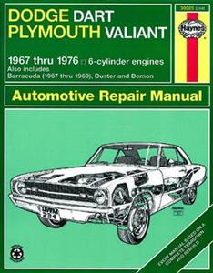 Dodge Dart & Demon And Plymouth Valiant Duster & Barracuda 1967-76 Repair Manual
