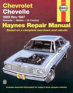 Chevrolet Chevelle Malibu And El Camino 1969-87 Repair Manual