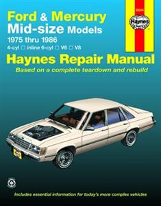 Ford & Mercury Mid Size Models Sedans 1975-86 Repair Manual 4 6 & 8 Cylinder