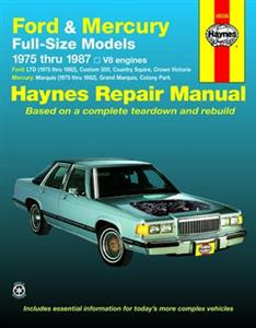 Ford & Mercury Full Size V8 Sedans 1975-87 Repair Manual